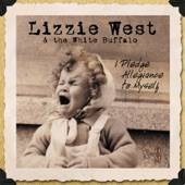 Lizzie West & The White Buffalo - 19 Miles to Baghdad