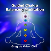 Guided Chakra Balancing Meditation-Greg de Vries, The Meditation Coach