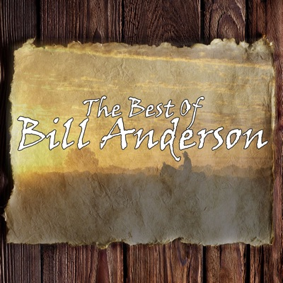 The Best of Bill Anderson - Bill Anderson