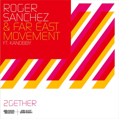 2gether (feat. Kanobby) - Single - Roger Sanchez