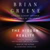 Brian Greene - The Hidden Reality: Parallel Universes and the Deep Laws of the Cosmos (Unabridged) portada