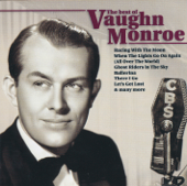 The Best Of Vaughn Monroe