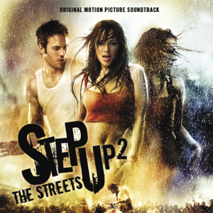 Various Artists - Step Up 2 the Streets (Original Motion Picture Soundtrack)