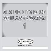 Als Die Hits Noch Schlager Waren, 1