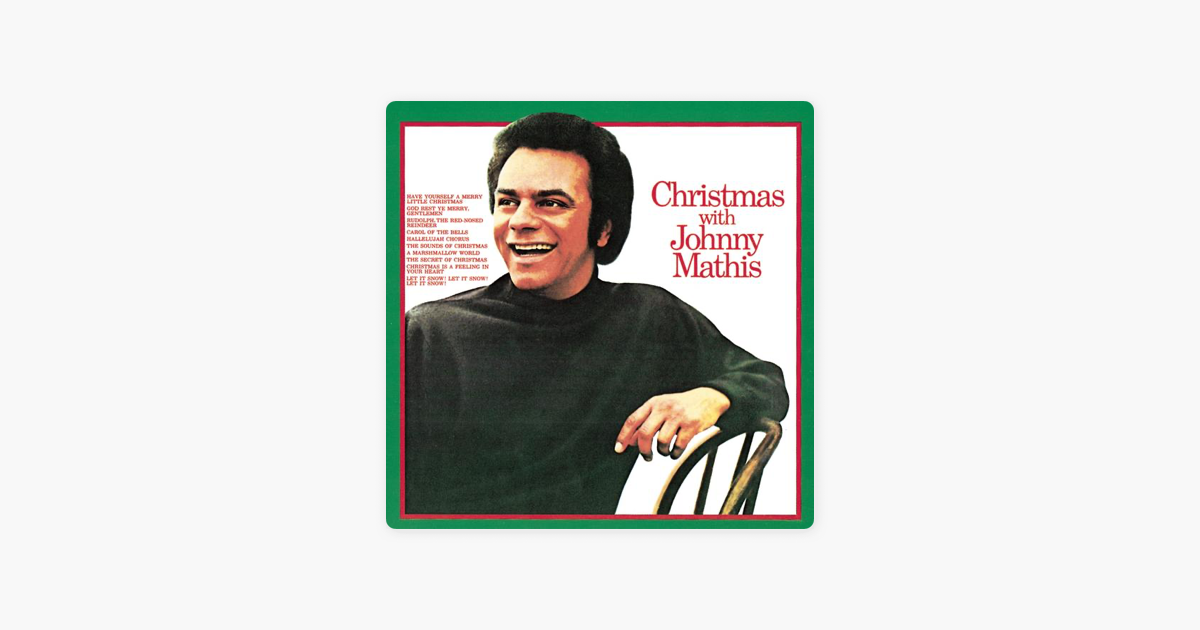 Christmas With Johnny Mathis by Johnny Mathis on Apple Music