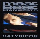 Meat Beat Manifesto - Edge Of No Control, Pt. 1