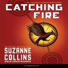 Suzanne Collins - Catching Fire: Hunger Games, Book 2 (Unabridged)  artwork