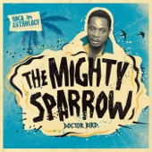 The Mighty Sparrow - Doh Drop the Tempo