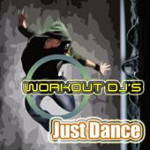 Just Dance (Workout Remix)