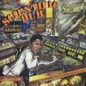 Scientist - Bad Days Dub
