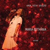 Reconvexo (Ao Vivo) - Maria Bethânia