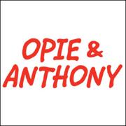 Opie & Anthony, Louis CK, June 21, 2010