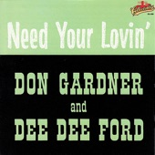 Don Gardner - I Need Your Lovin'