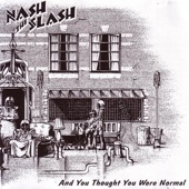 Nash The Slash - Memories