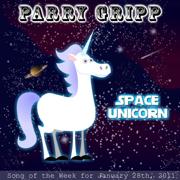 Space Unicorn - Parry Gripp - Parry Gripp