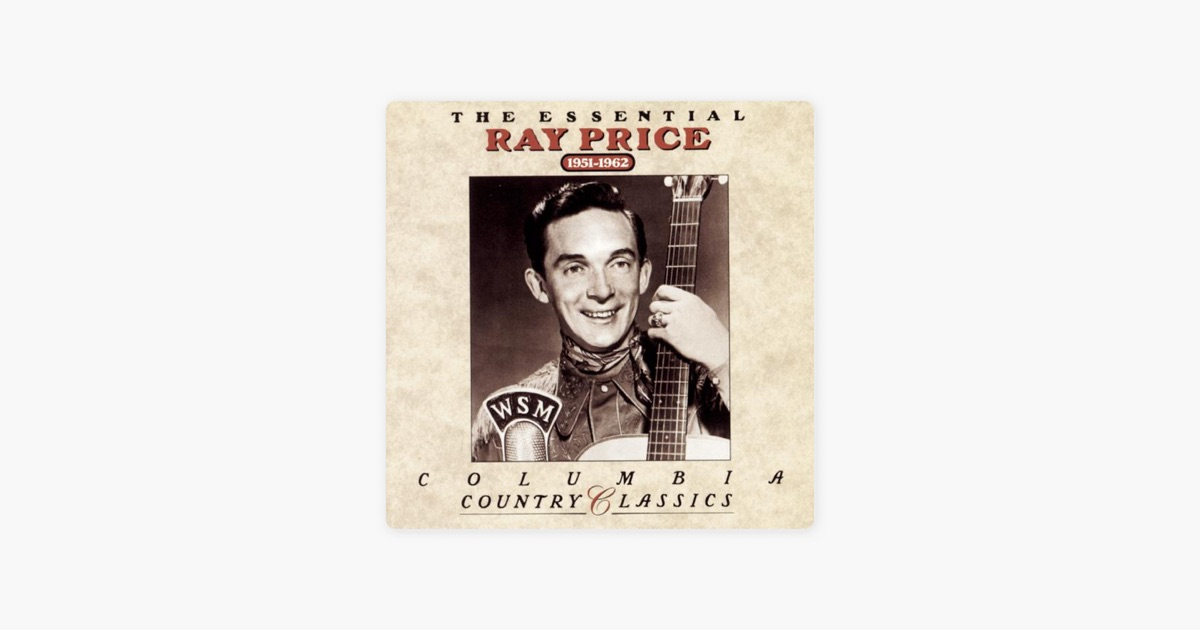 The essential ray price 1951 1962 by ray price on apple music the essential ray price 1951 1962 by ray price on apple music stopboris Images