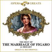 Opera Greats - The Best of - The Marriage of Figaro (Remastered)