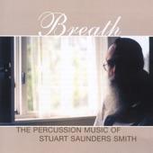 Stuart Saunders Smith - And Points North, Scene I