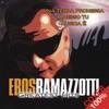 Eros Ramazzotti Greatest Hits - 100% Cover