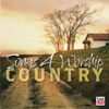 Songs for Worship: Country - Various Artists