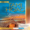 Tami Hoag - Keeping Company (Unabridged)  artwork