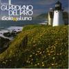 Il Guardiano Del Faro - E Poi Amarsi Ancora portada