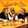Havin' the Last Word - Saffire - The Uppity Blues Women