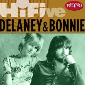Delaney & Bonnie - Never Ending Song of Love