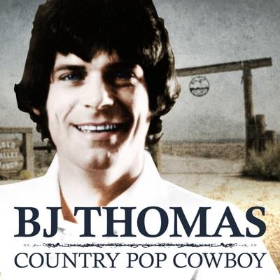 Country Pop Cowboy - BJ Thomas - B. J. Thomas