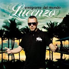 GRATUITEMENT MUNDO LUCENZO EMIGRANTE TÉLÉCHARGER DEL ALBUM