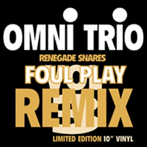 Renegade Snares (Foul Play Remix) / Feel Good (Original In Demand Mix) - Single