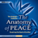 Arbinger Institute - The Anatomy of Peace: Resolving the Heart of Conflict (Unabridged)