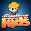 The Classical Music Collection For Kids - Various Artists