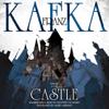 Franz Kafka - The Castle (Unabridged)  artwork