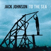 Jack Johnson - Red Wine, Mistakes, Mythology
