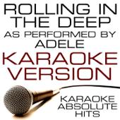 Rolling In the Deep (As Performed By Adele) [Karaoke Version]