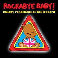 Rockabye Baby! - Lullaby Renditions of Def Leppard artwork
