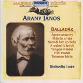 Magyar költők: Arany János - Balladák