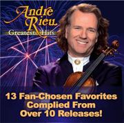 Andre Rieu: Greatest Hits - André Rieu & Johann Strauss Orchestra - André Rieu & Johann Strauss Orchestra