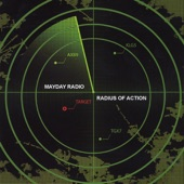 Mayday Radio - Radius Of Action