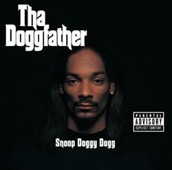 View album Snoop Dogg - Tha Doggfather (Remastered)
