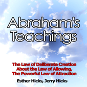 Abraham's Teachings - An Introduction