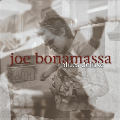 Blues Deluxe - Joe Bonamassa album