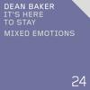 Dean Baker - Mixed Emotions ilustración
