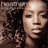 Heather Headley - What's Not Being Said