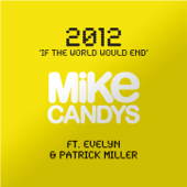 2012 (If the World Would End) [feat. Evelyn & Patrick Miller] - EP