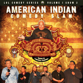 American Indian Comedy Slam; Goin' Native, No Reservations Needed (LOL Comedy) [LOL Comedy Festival Series]