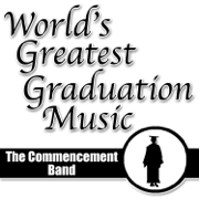 Pomp & Circumstance (Uptempo Mix) - The Commencement Band - The Commencement Band