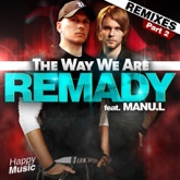 The Way We Are (Remixes) [feat. Manu L], Pt. 2 - EP