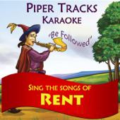 Sing the Songs of Rent (Karaoke)